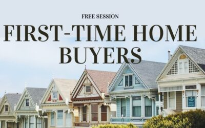 First Time Home Buyers? Attend This Free Information Session